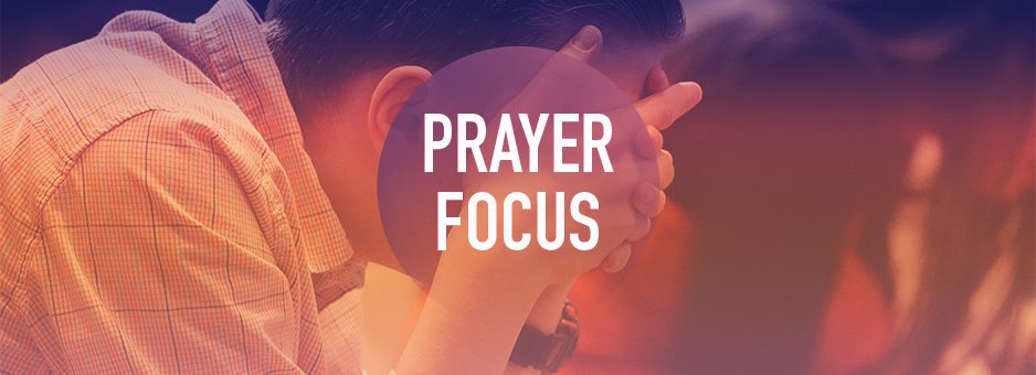 Weekly Prayer Focus for June 28, 2020