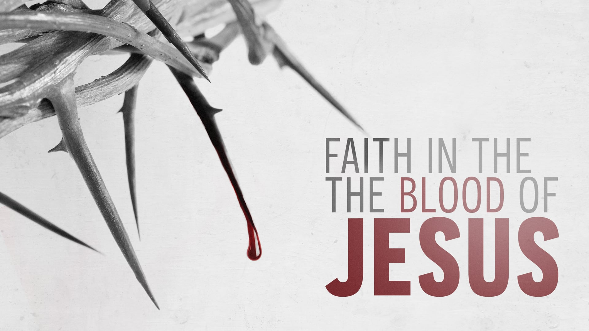 Faith in the Blood of Jesus