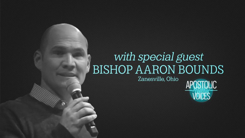 Bishop Aaron Bounds