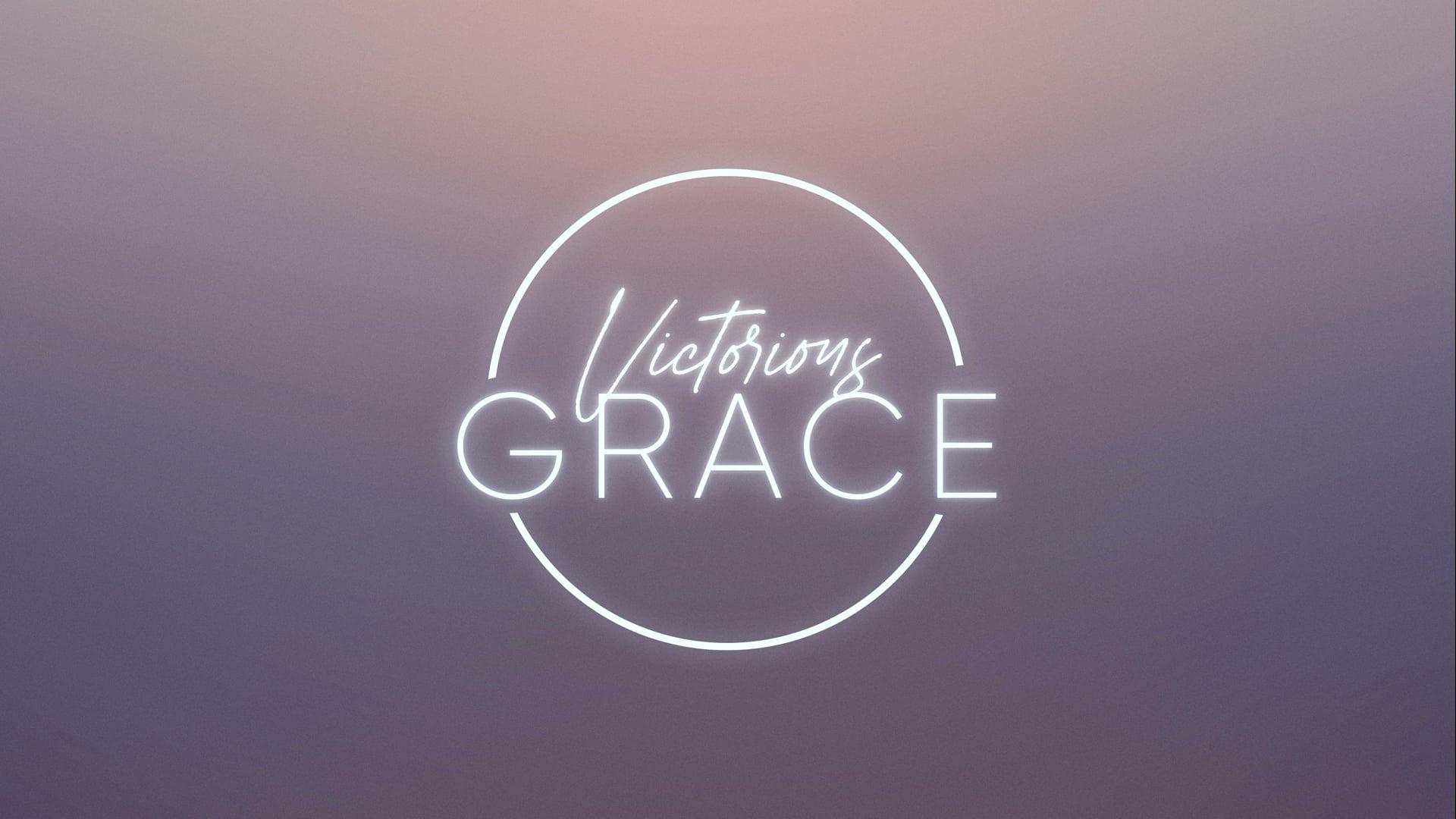 Victorious Grace