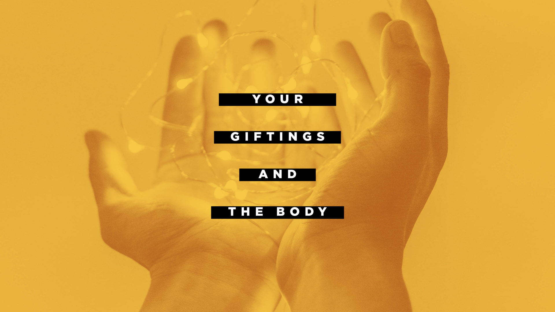 Your Giftings and the Body