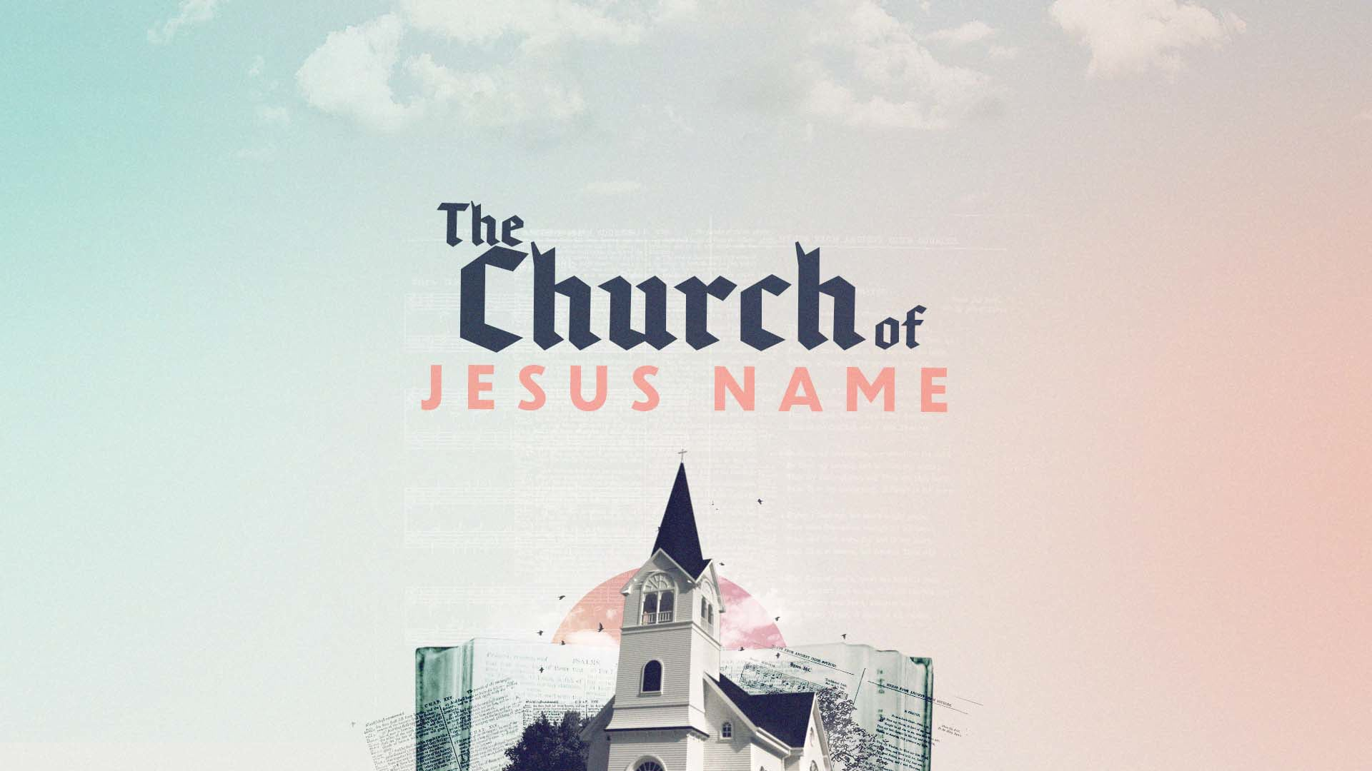 The Church of Jesus Name