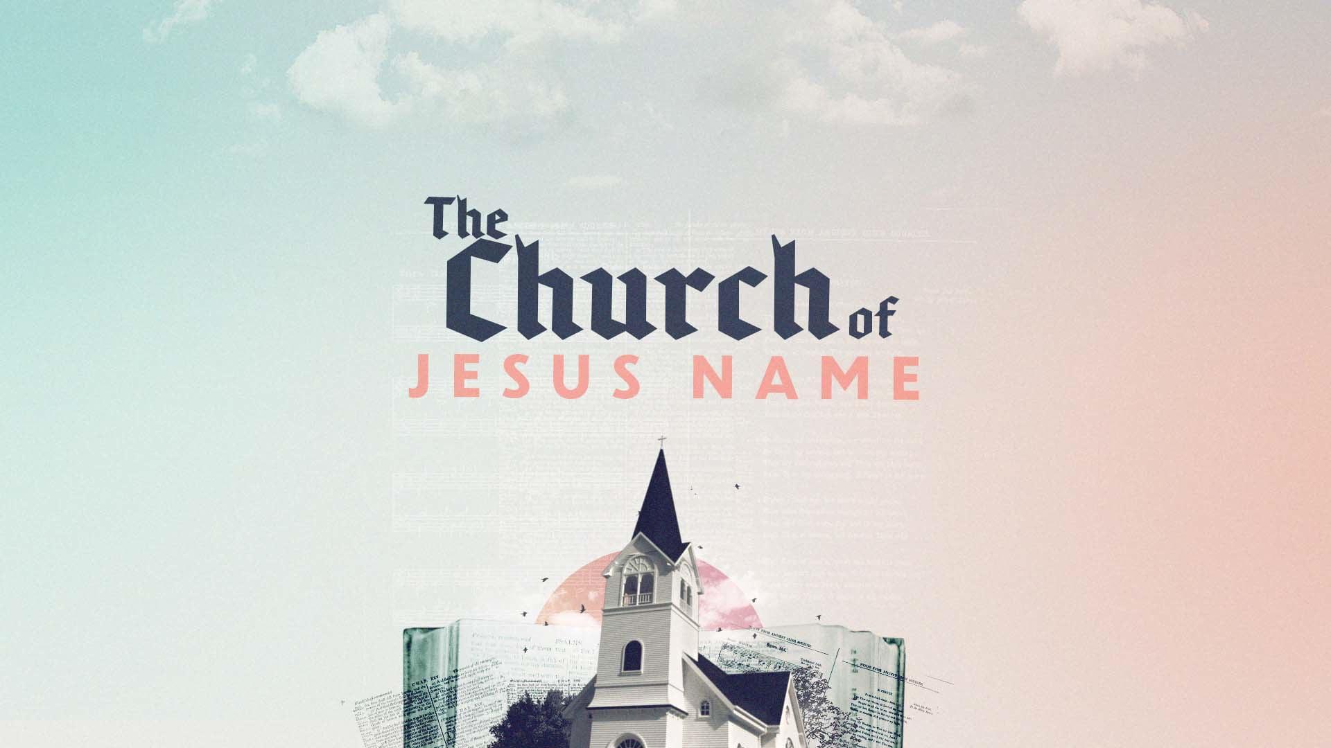 The Church of Jesus Name