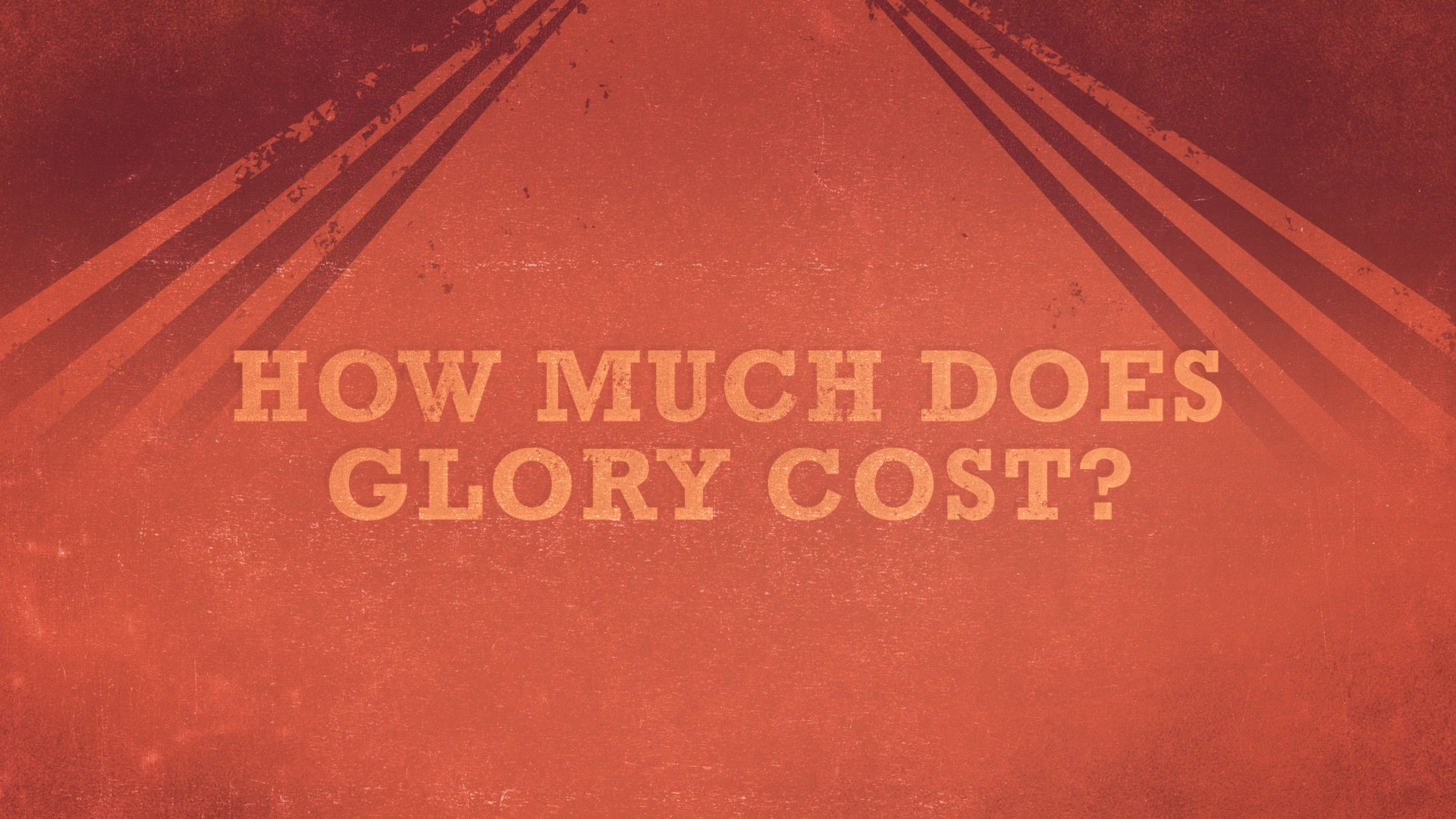 How Much Does Glory Cost?