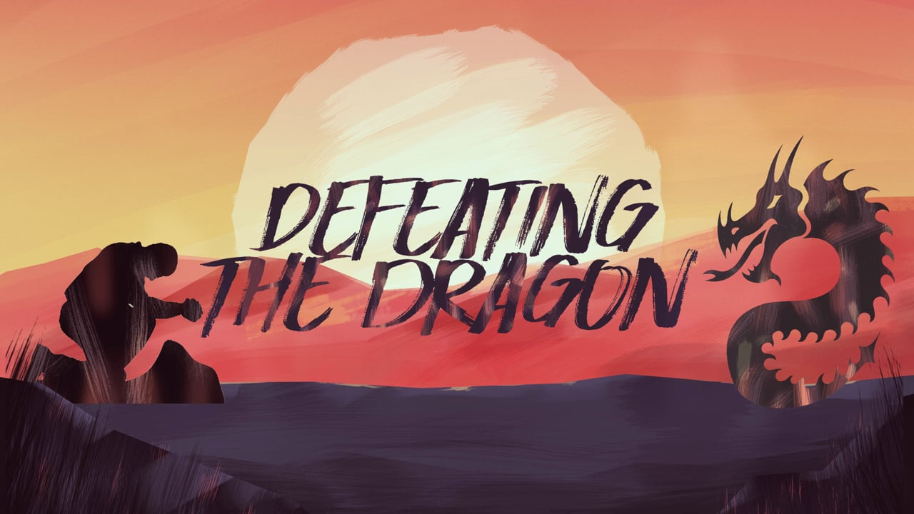 Defeating the Dragon Pt 3