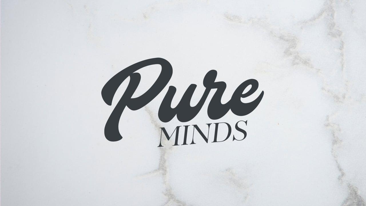 Pure Minds