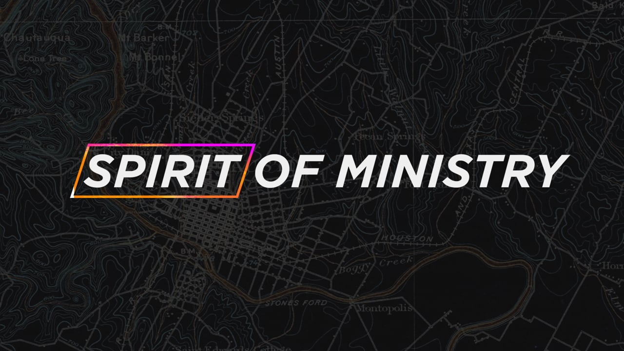 The Spirit of Ministry