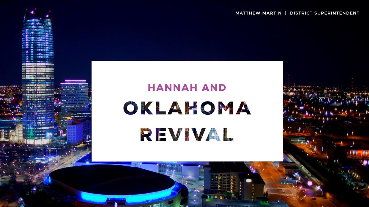Hannah and the Oklahoma Revival