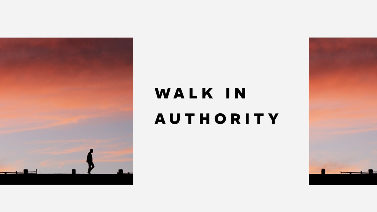 Walk in Authority