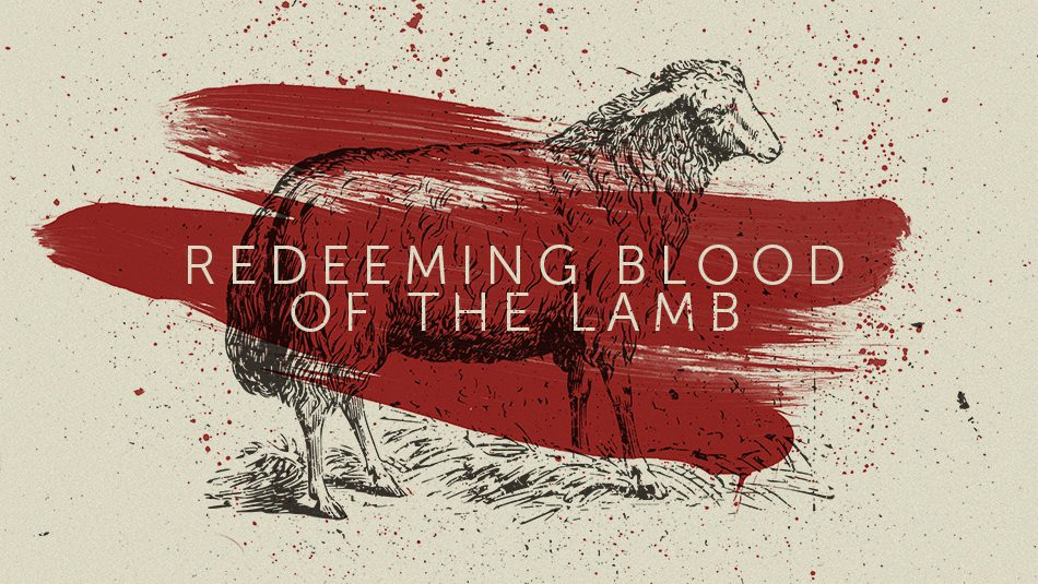 Redeeming Blood of the Lamb