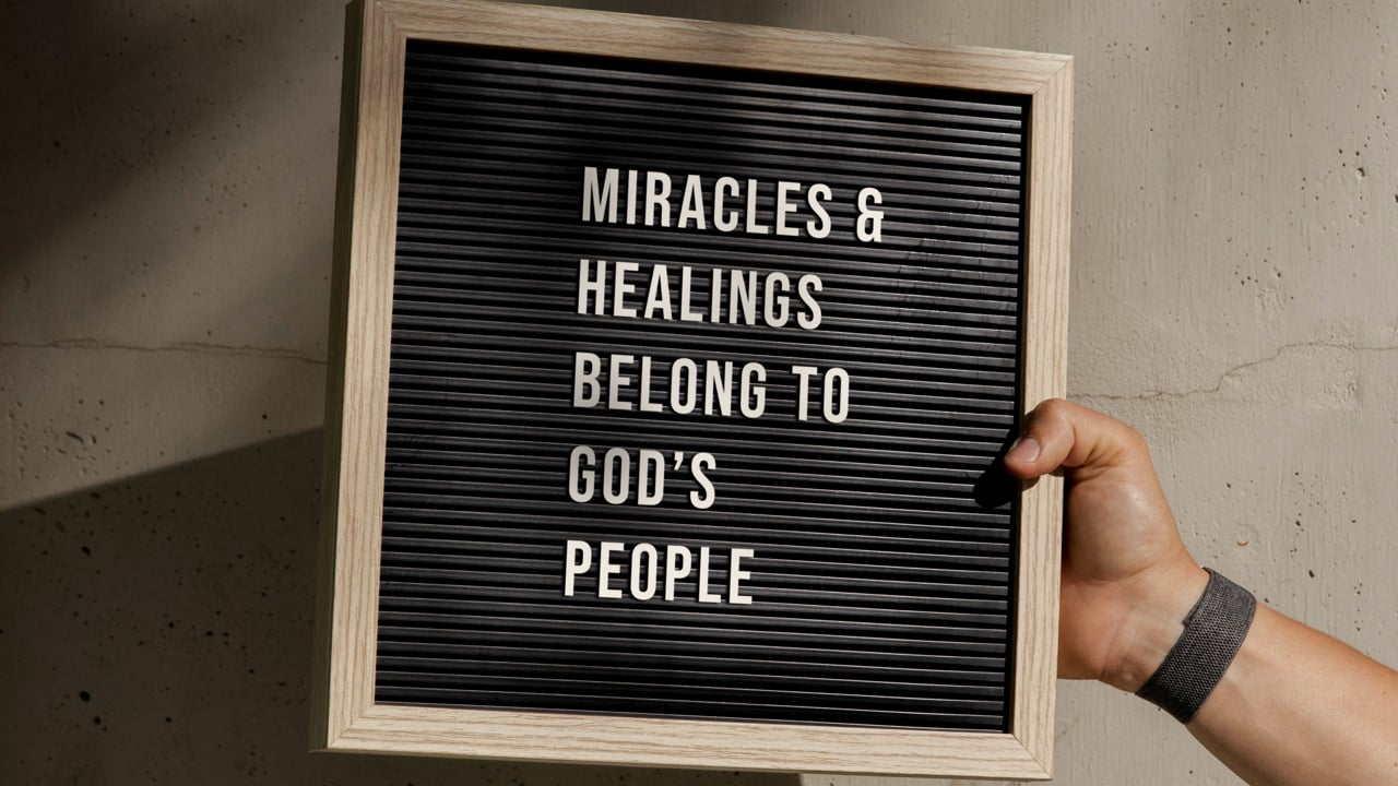 Miracles and Healings Belong to God's People
