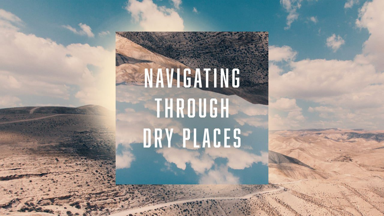 Navigating through Dry Places