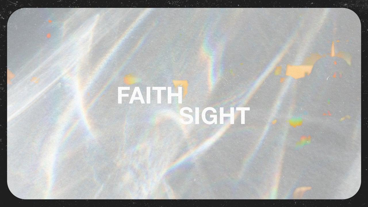 Faith Sight