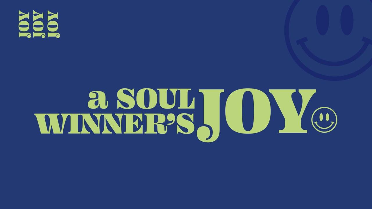 A Soul-Winner's Joy