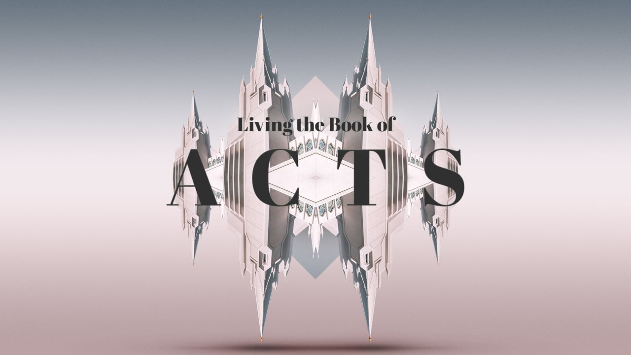 Living the Book of Acts