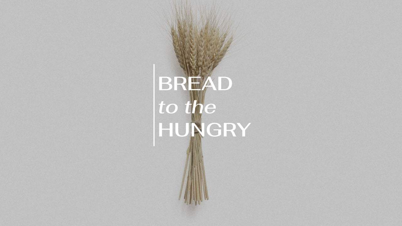 Bread to the Hungry ||Pastor Jason Sharp