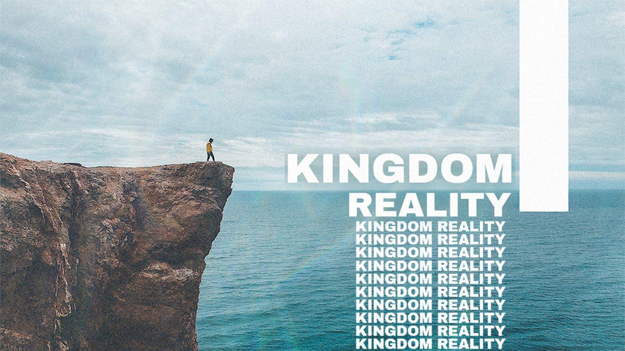 Kingdom Reality