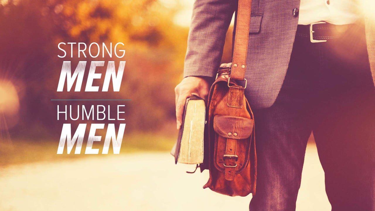 Strong Men, Humble Men
