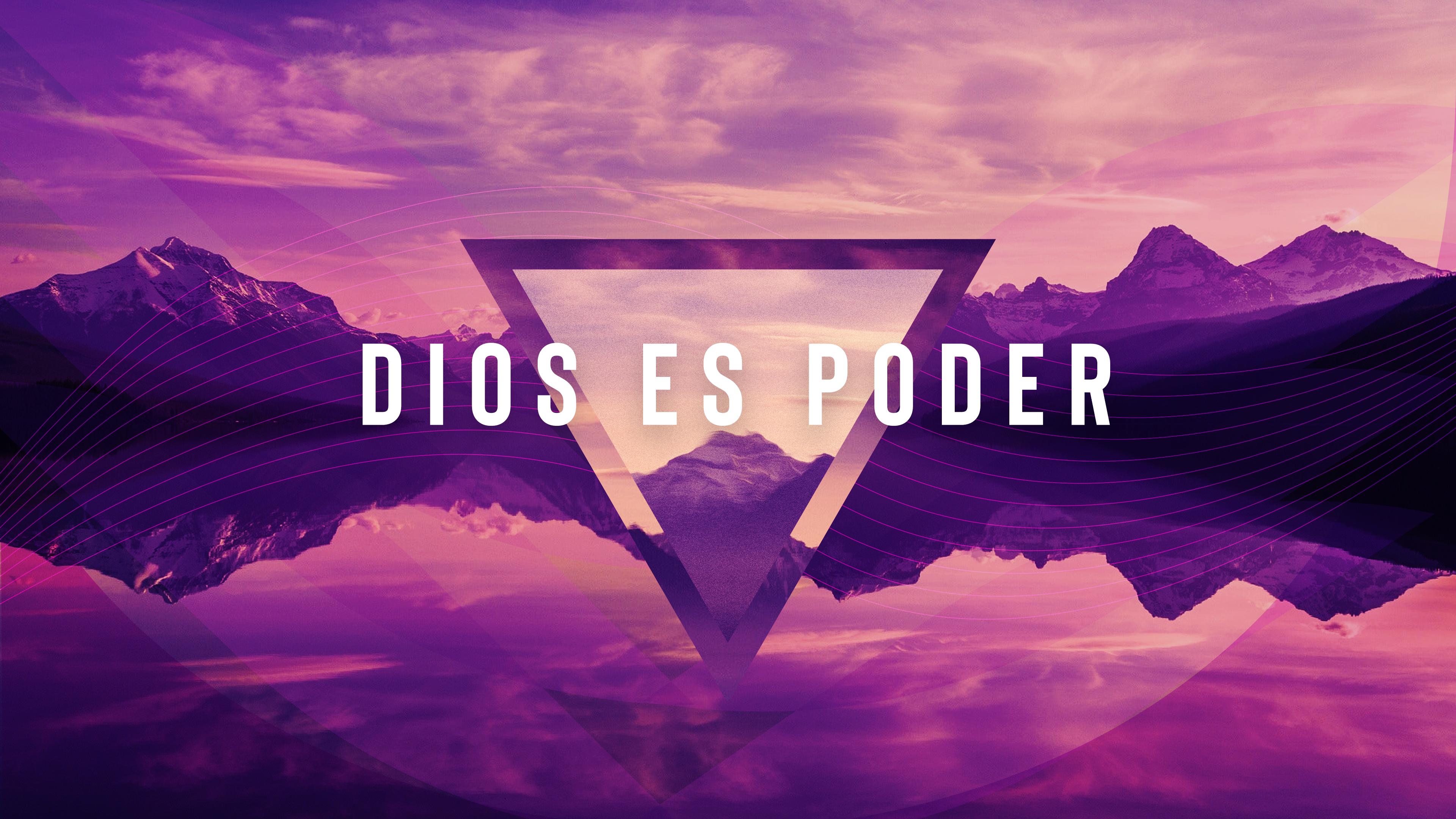 Dios Es Poder