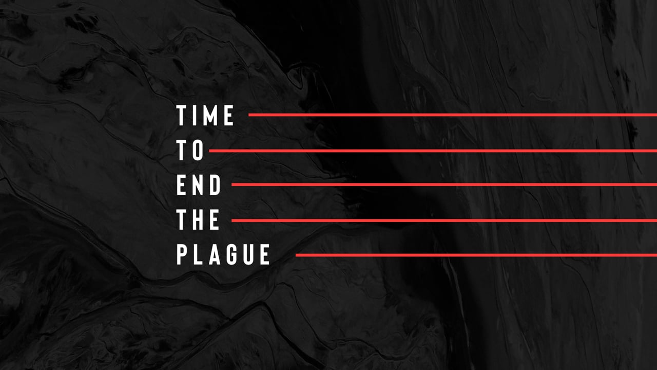 Time to End the Plague